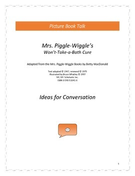 Mrs. Piggle-Wiggle's Won't Take-a-Bath Cure: Ideas for Conversation