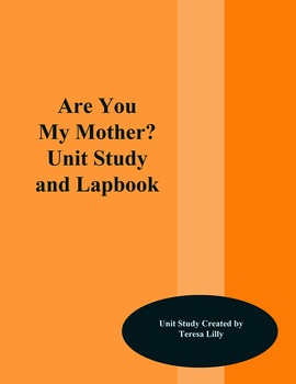 Are You My Mother Unit Study and Lapbook