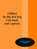Clifford the Big Red Dog Unit Study and Lapbook