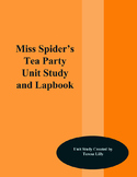 Miss Spider's Tea Party Unit Study and Lapbook