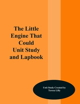 The Little Engine that Could Unit Study and Lapbook