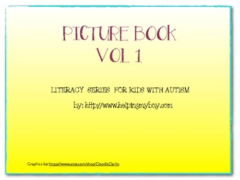 Picture Book Vol 1 Literacy Series for Autistic and Special Needs Kids