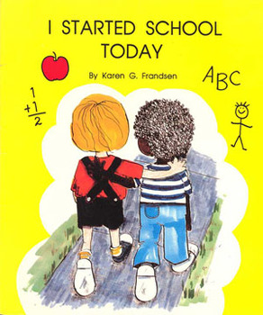 Picture Book and Activities I STARTED SCHOOL TODAY