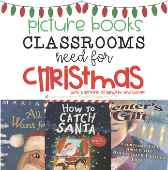 Picture Books Classrooms Need for Christmas #picturebooksaremyjam