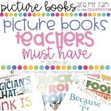 Picture Books Teachers Must Have #picturebooksaremyjam
