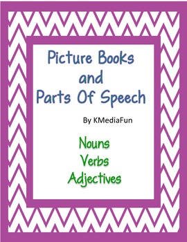 Picture Books and Parts of Speech by KMediaFun