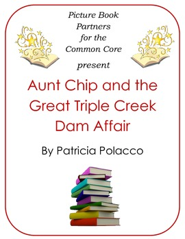Picture Books for the CC:  Aunt Chip and the Great Triple Creek Dam Affair