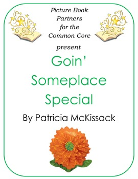 Picture Books for the Common Core:  Goin Someplace Special