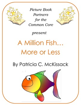 Picture Books for the Common Core:  A Million Fish...More or Less
