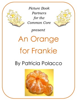 Picture Books for the Common Core:  An Orange for Frankie