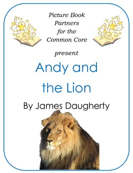 Picture Books for the Common Core:  Andy and the Lion