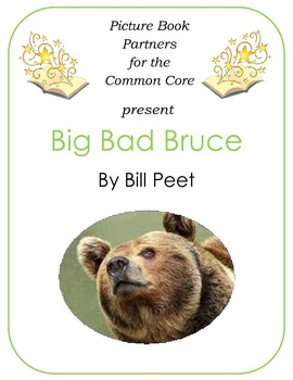 Picture Books for the Common Core:  Big Bad Bruce