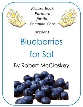 Picture Books for the Common Core:  Blueberries for Sal