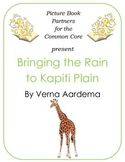 Picture Books for the Common Core:  Bringing the Rain to K