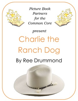 Picture Books for the Common Core:  Charlie the Ranch Dog