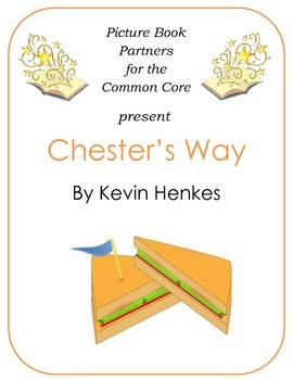 Picture Books for the Common Core:  Chester's Way