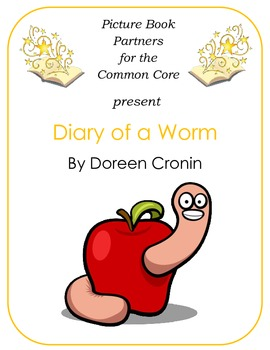 Picture Books for the Common Core:  Diary of a Worm
