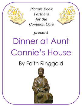 Picture Books for the Common Core:  Dinner At Aunt Connie's House