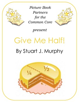 Picture Books for the Common Core:  Give Me Half!