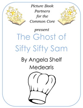 Picture Books for the Common Core:  The Ghost of Sifty, Sifty Sam