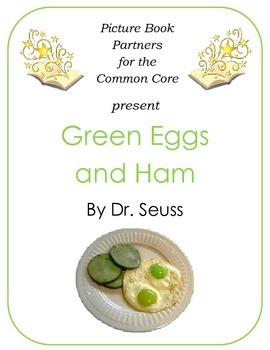 Picture Books for the Common Core:  Green Eggs and Ham