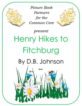 Picture Books for the Common Core:  Henry Hikes to Fitchburg