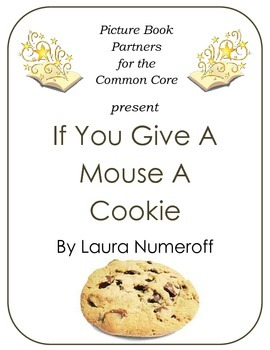 Picture Books for the Common Core:  If You Give A Mouse A Cookie