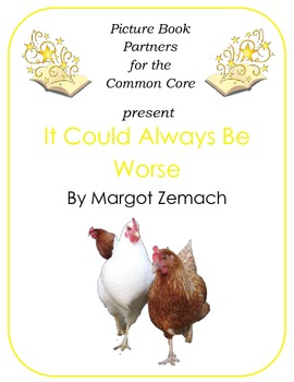 Picture Books for the Common Core:  It Could Always Be Worse