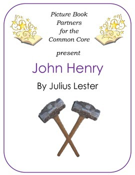 Picture Books for the Common Core:  John Henry