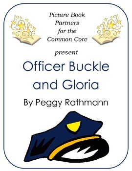 Picture Books for the Common Core:  Officer Buckle and Gloria