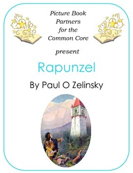 Picture Books for the Common Core:  Rapunzel