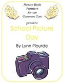 Picture Books for the Common Core:  School Picture Day