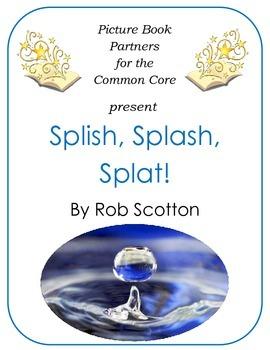 Picture Books for the Common Core:  Splish, Splash, Splat