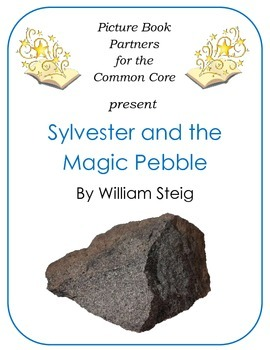 Picture Books for the Common Core:  Sylvester and the Magic Pebble