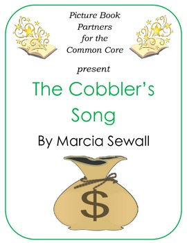 Picture Books for the Common Core:  The Cobbler's Song