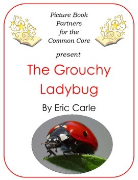 Picture Books for the Common Core:  The Grouchy Ladybug