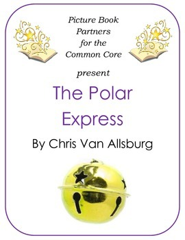 Picture Books for the Common Core:  The Polar Express