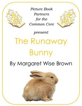 Picture Books for the Common Core:  The Runaway Bunny