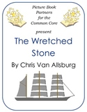 Picture Books for the Common Core:  The Wretched Stone