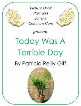 Picture Books for the Common Core:  Today Was A Terrible Day