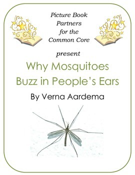 Picture Books for the Common Core:  Why Mosquitoes Buzz in People's Ears