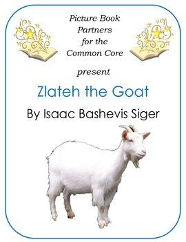 Picture Books for the Common Core:  Zlatech the Goat