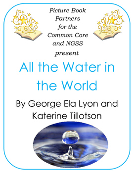 Picture Books for the Common Core and NGSS:  All the Water