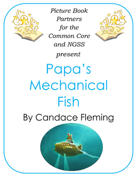 Picture Books for the Common Core and NGSS:  Papa's Mechanical Fish