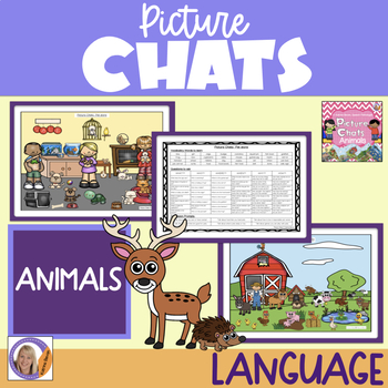 Picture Chat- Animals. Vocabulary, 'wh' questions and discussion