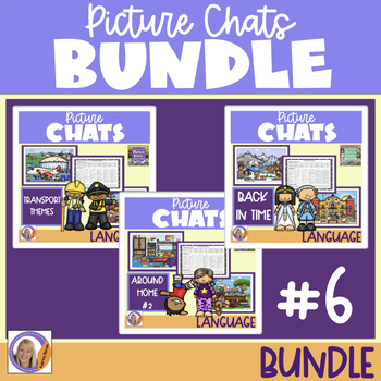 Picture Chat- Bundle #6 Vocab, Wh questions and discussion