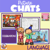 Picture Chat- Celebrations. Vocabulary, 'wh' questions and discussion