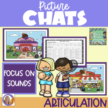 Picture Chat- Focus on Sounds b,p,t,d,k,g + Vocab, 'wh' questions & discussion