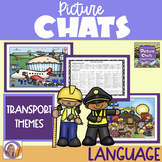 Distance Learning Picture Chat- Transport Themes. Vocab, 'wh' Q's & discussion