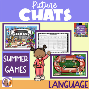 Picture Chats- Summer Games. Vocabulary, 'wh' questions and discussion